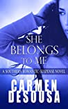 She Belongs to Me (The Southern Collection, #1)