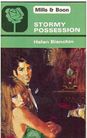 Stormy Possession by Helen Bianchin