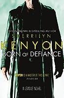 Born of Defiance (The League #7)