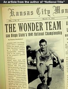 The Wonder Team: San Diego State's 1941 National Championship