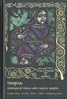 Vampiras. Antología de relatos sobre mujeres vampiro