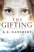 The Gifting (Gifting, #1)