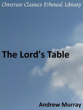 The Lord's Table - Enhanced Version