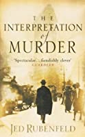 The Interpretation of Murder (Freud, #1)