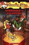 Geronimo's Valentine (Geronimo Stilton, #36)