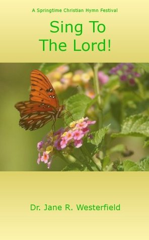 Sing To The Lord! Christian Hymn Festival (The Call of Christ Book 3)