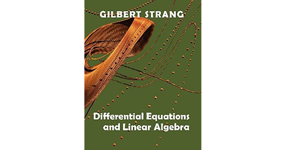 Differential Equations and Linear Algebra by Gilbert Strang