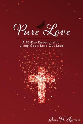 Pure Love Susan Lawrence