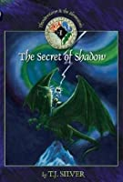 The Secret of Shadow (Thunderstorm & the Elementals Book 1)
