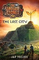 The Lost City (The Jaguar Stones)