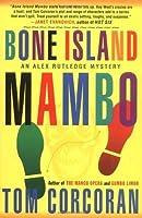 Bone Island Mambo (Alex Rutledge Series #3)
