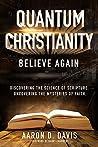 Quantum Christianity: Believe Again