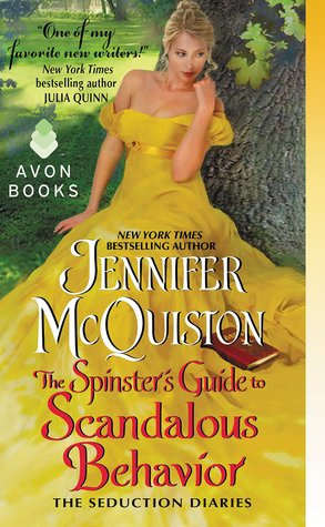 The Spinster's Guide to Scandalous Behavior: The Seduction Diaries
