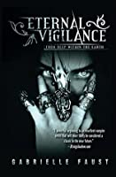 Eternal Vigilance: From Deep Within the Earth