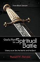 God's Plan for Spiritual Battle: Victory over Sin, the World, and the Devil, Sampler