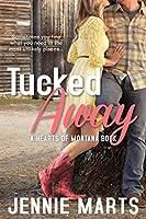 Tucked Away (Hearts of Montana, #1)