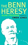The Benn Heresy: Foreword by Owen Jones