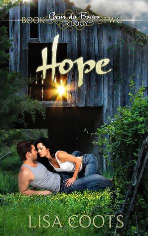 Hope (Coeur du Bayou Trilogy Book 2)