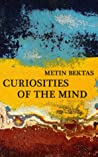 Curiosities of the Mind