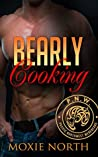 Bearly Cooking by Moxie North