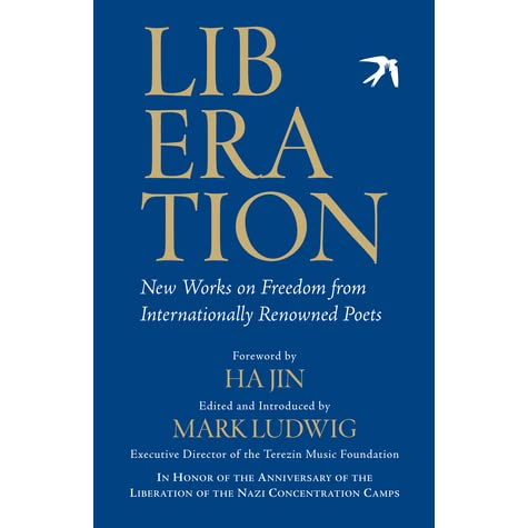Liberation new works on freedom from internationally renowned poets liberation new works on freedom from internationally renowned poets by mark ludwig stopboris Gallery