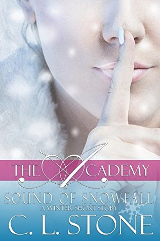 Sound of Snowfall by C.L. Stone