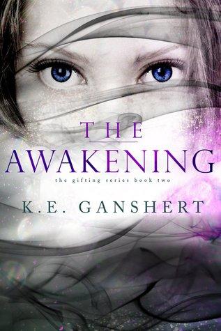 The Awakening (Gifting, #2)