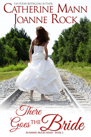 There Goes the Bride (Runaway Brides, #2)