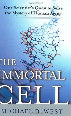 The-Immortal-Cell-One-Scientist-s-Quest-to-Solve-the-Mystery-of-Human-Aging