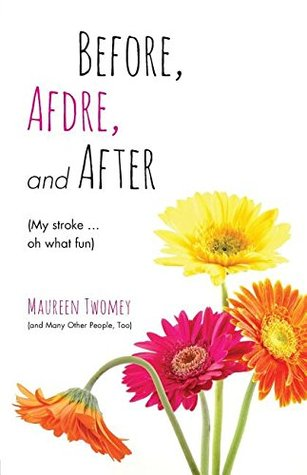 Before, Afdre, and After by Maureen Twomey