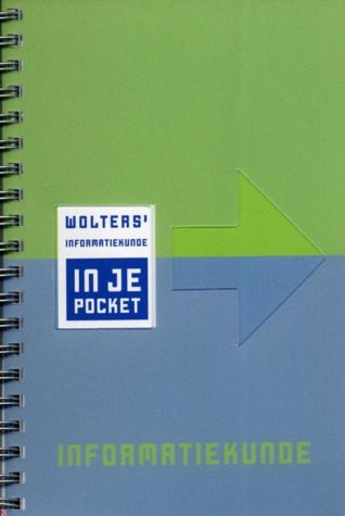 Wolters' Informatiekunde in je pocket by Albert Lubberink