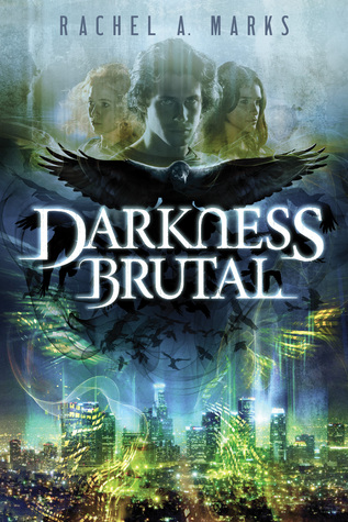 Darkness Brutal (The Dark Cycle #1)