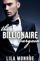 The Billionaire Bargain (The Billionaire Bargain #1)