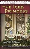 The Iced Princess (Snow Globe Shop Mystery, #2)