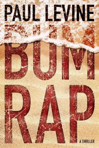 Bum Rap by Paul Levine