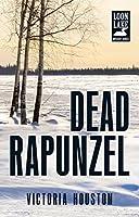 Dead Rapunzel (Loon Lake Mystery)