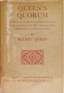 Queen's Quorum: A History Of The Detective Crime Short Story As Revealed By The 125 Most Important Books Published In This Field, 1845 1967 (Greenhill Bibliographies)