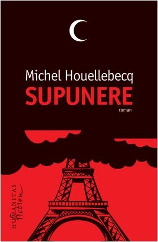 Supunere by Michel Houellebecq
