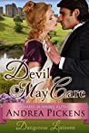 Devil May Care (Dangerous Liaisons Series, Book 3)