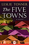 The Five Towns by Leslie Tonner