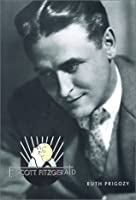 F. Scott Fitzgerald: Overlook Illustrated Lives