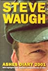 Steve Waugh's Ashes Diary 2001