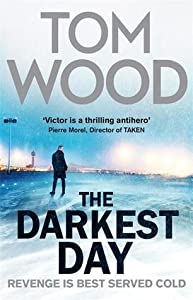 The Darkest Day (Victor the Assassin, #5)