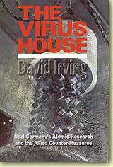 The Virus House: Nazi Germany's Atomic Research and the Allied Counter Measures