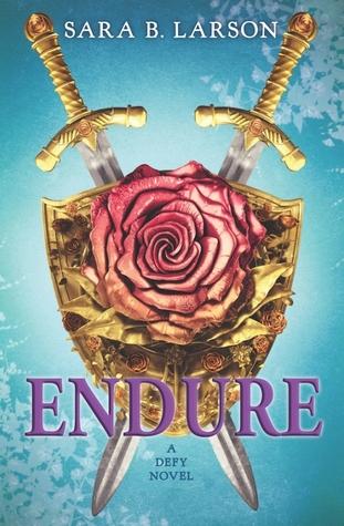 Endure by Sara B. Larson