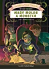 Mary Molds a Monster by Lisa Mullarkey