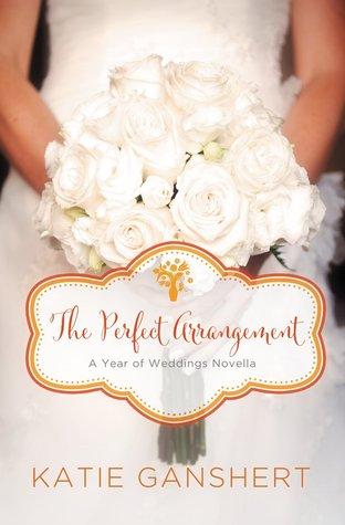 The Perfect Arrangement: An October Wedding Story (A Year of Weddings Novella 2, #11)