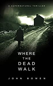 Where the Dead Walk