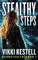 Stealthy Steps (Nanostealth #1)