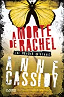 A Morte de Rachel (The Murder Notebooks, #2)